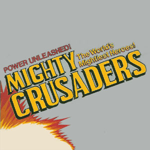 Mighty Crusaders by Remco